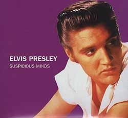 Elvis Presley: Suspicious Minds