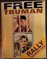 """Free Truman"""