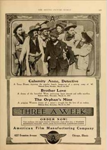 A trade ad for Flying A. Two of the three 1913 films shown, Calamity Anne, Detective, and Brother Love, were directed by Dwan.