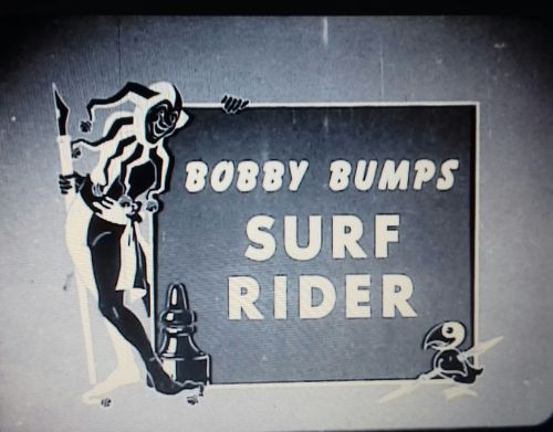 Bobby Bumps, Surf Rider title card