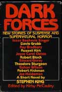Kirby McCauley's 1980 anthology Dark Forces introduced King's story and is still considered by many the finest anthology of original horror fiction published in the United States