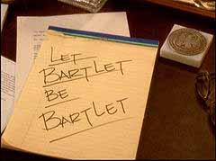 'Let Bartlet Be Bartlet'