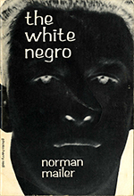 Norman Mailer's 'The White Negro'