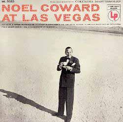 Noel Coward at Las Vegas
